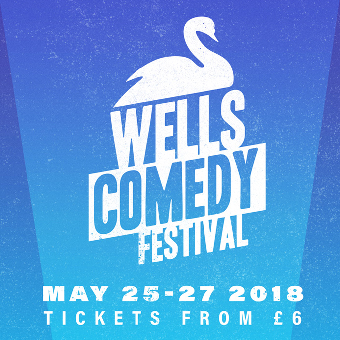 Wells Comedy Festival 2018